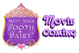 Meet Your Tooth Fairy Movie - Meet Your Tooth Fairy Movie